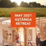 Ashtanga Retreat and Teachers Intensive 23 - 30 May 2021